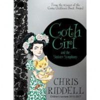 Chris Riddell: Goth Girl and the Sinister Symphony